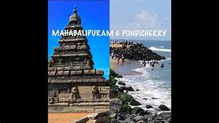 Mahabalipuram & Pondicherry